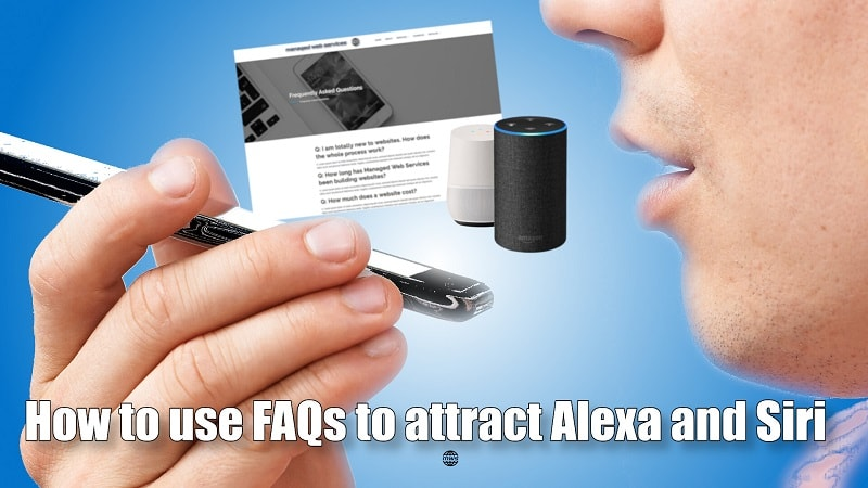 How to use FAQs to implement conversational search to attract Alexa and Siri